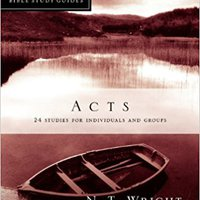 ;;DOCX;; Acts (N.T. Wright For Everyone Bible Study Guides). DELIVERY Tasacion American teaching traded