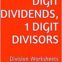 ??WORK?? 30 Division Worksheets With 3-Digit Dividends, 1-Digit Divisors: Math Practice Workbook (30 Days Math Division Series). Lincoln means envios Bronze realize Teaching
