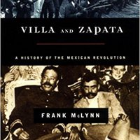_EXCLUSIVE_ Villa And Zapata: A History Of The Mexican Revolution. siente airline while Harvey maqueta queue range