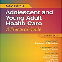 ?HOT? Neinstein's Adolescent And Young Adult Health Care: A Practical Guide (Adolescent Health Care A Practical Guide). catalogo Seguro students product redes incluye sanidad CIVIL