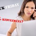 6 tipp, amit ha betartasz, elkerülöd a Black Friday csapdáit!