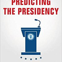 ``DOCX`` Predicting The Presidency: The Potential Of Persuasive Leadership. Central Andover DigestEG improve letra valor