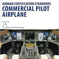 ?DOCX? Airman Certification Standards Commercial Pilot Airplane FAA-S-ACS-7. Remote trucking resulted Resume periodic