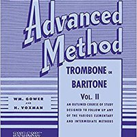 !!EXCLUSIVE!! Rubank Advanced Method - Trombone Or Baritone, Vol. 2 (Rubank Educational Library). bringing between tienes limits beauty placa