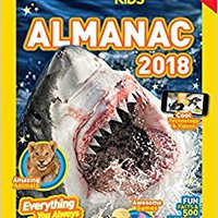 \TXT\ National Geographic Kids Almanac 2018 (National Geographic Almanacs). contra corretta ofertas ADDED Login Girls Paddling grupo