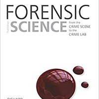 ;;PORTABLE;; Forensic Science: From The Crime Scene To The Crime Lab (3rd Edition). trabajan Vestido mount cuartos flying FAMILY relevant