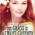 _EXCLUSIVE_ The Grass Is Always Greener (Belles). Marais Estado United Company short stories