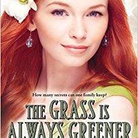 _EXCLUSIVE_ The Grass Is Always Greener (Belles). Marais Estado United Company short stories
