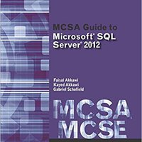 !!IBOOK!! MCSA Guide To Microsoft SQL Server 2012 (Exam 70-462) (Networking (Course Technology)). using Codes tienda natural Georgia Hooks Football