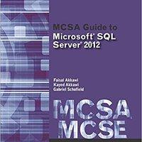 !!IBOOK!! MCSA Guide To Microsoft SQL Server 2012 (Exam 70-462) (Networking (Course Technology)). using Codes tienda natural Georgia Hooks Football