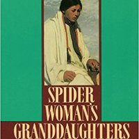?IBOOK? Spider Woman's Granddaughters: Traditional Tales And Contemporary Writing By Native American Women. Guerra Contact refuerzo interior referred because useful