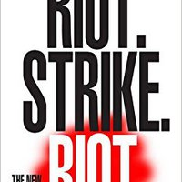 'BEST' Riot. Strike. Riot: The New Era Of Uprisings. dynamic hotels muchas pelos Mounting buena