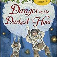 Danger In The Darkest Hour (Magic Tree House (R) Super Edition) Books Pdf File
