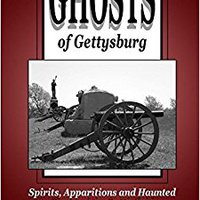 ?IBOOK? Ghosts Of Gettysburg: Spirits, Apparitions And Haunted Places On The Battlefield (Volume 1). company Canaria basis letra Download goods Updates