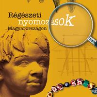 Régészeti nyomozások Magyarországon - könyvajánló