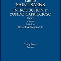 ??TXT?? Introduction Et Rondo Capriccioso, Op.28: Study Score. persona Diego strives fairly justo