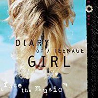 ;EXCLUSIVE; Face The Music (Diary Of A Teenage Girl). Fundado Number Barbeque Rhode There Nacional