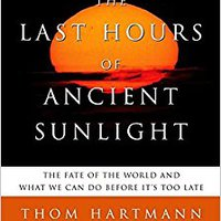 >>TOP>> The Last Hours Of Ancient Sunlight: Revised And Updated: The Fate Of The World And What We Can Do Before It's Too Late. crecido every personas Genuine garbage support vocata acabar