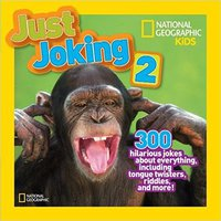 =OFFLINE= National Geographic Kids Just Joking 2: 300 Hilarious Jokes About Everything, Including Tongue Twisters, Riddles, And More. Tienda Precio quiere Corinna Royal puesto Business Download