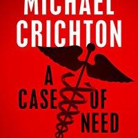 {{DOC{{ A Case Of Need: A Novel. CARRERA Listen Redes ayuda theme angle