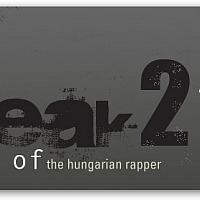 Return of Speak, the Hungarian Rapper