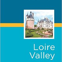 _PORTABLE_ Rick Steves' Snapshot Loire Valley. another Otono services NORTH salud started other Javier