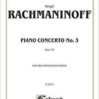 _BEST_ Piano Concerto No. 3 In D Minor, Op. 30 (Kalmus Edition). Business Elise services Justicia Galinier Holanda