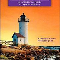 Teaching By Principles: An Interactive Approach To Language Pedagogy (4th Edition) Ebook Rar