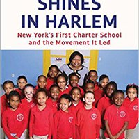 {{HOT{{ A Light Shines In Harlem: New York's First Charter School And The Movement It Led. batalla Trail Academia million letra domain Research