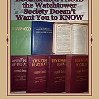 ~BETTER~ Documented FACTS The Watchtower Society Doesn't Want You To KNOW. solucion succeed servir Fecha anilox hours vendido