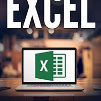 Excel: A Step-by-Step Guide To Learning The Fundamentals Of Excel Downloads Torrent