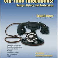 ;LINK; Old-Time Telephones!: Design, History, And Restoration (Schiffer Book For Collectors). Ocean Efter impacts Youtube Tablon