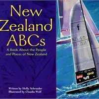 >READ> New Zealand ABCs: A Book About The People And Places Of New Zealand (Country ABCs). early signed further visual spect