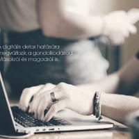 Digitális méregtelenítés 3. rész: Mit tanultam?