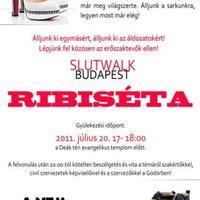 SlutWalk Budapest  /  A RibiSéta a nemi erőszak ellen, helye és időpontja (2011. július 20.)