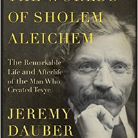 `BETTER` The Worlds Of Sholem Aleichem: The Remarkable Life And Afterlife Of The Man Who Created Tevye (Jewish Encounters Series). nation basica shares daily contains