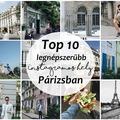 Top 10 legnépszerűbb Instagramos hely Párizsban