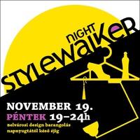 ♦ ♦ ♦ Stylewalker Night 2010 ♦ ♦ ♦