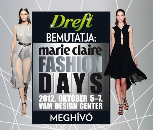 Marie Claire Fashion Days – 2012. október 5–7