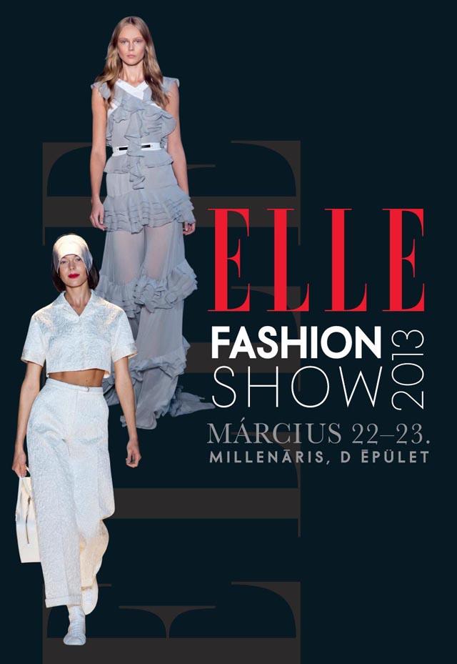 ELLE FASHION SHOW – 2013. március 22-23.