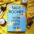Könyvkritika: Sally Rooney: Hová lettél, szép világ (2021)