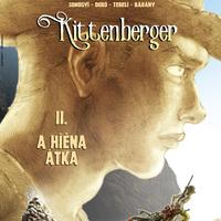 Képregénykritika: Somogyi-Dobó-Tebeli-Bárány: Kittenberger II. - A hiéna átka (2018)