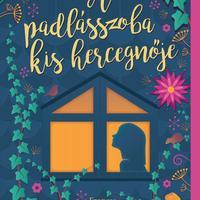 Könyvkritika: Frances Hodgson Burnett: A padlásszoba kis hercegnője (2020)