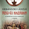 Könyvkritika: Urbánszki László: Régi-új hazában (2020)
