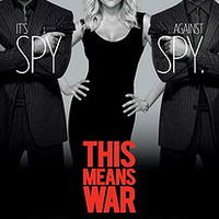Kémes hármas / This Means War (2012)