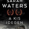 Könyvkritika - Sarah Waters: A kis idegen (2018)