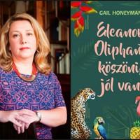 Könyvkritika: Gail Honeyman: Eleanor Oliphant köszöni, jól van (2017)