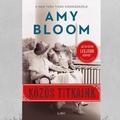 Könyvkritika: Amy Bloom: Közös titkaink (2019)