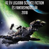 Könyvkritika: Az év legjobb science fiction és fantasynovellái 2018 (2018)