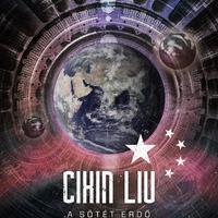Könyvkritika – Cixin Liu: A sötét erdő (2018)